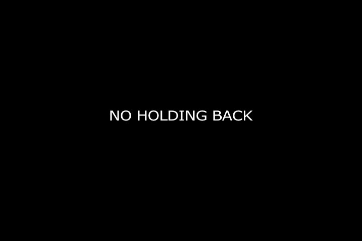 hr_0_no_holding_back.mov